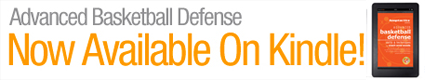 Kindle Advanced Basketball Defense